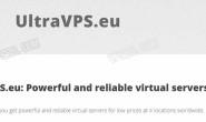 #黑五# UltraVPS.eu,KVM/1核1G内存,30G SSD/512M内存,250G大盘/均年付20美元